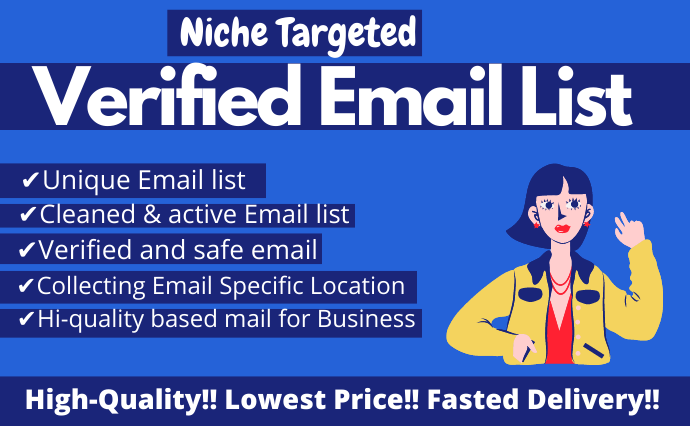 I Will Provide a Niche Targeted Verified Email List for Your Business