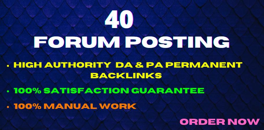 40 Forum Posting High DA & PA Permanent Backlinks