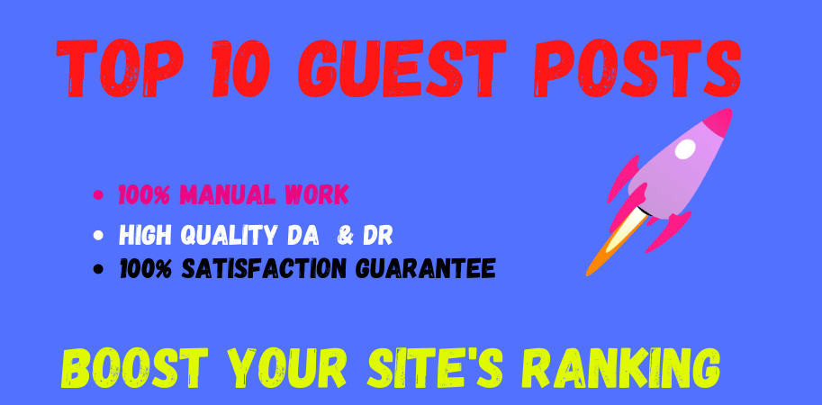 Write and Publish 10 Guest P0sts on High DA SEO Backlinks