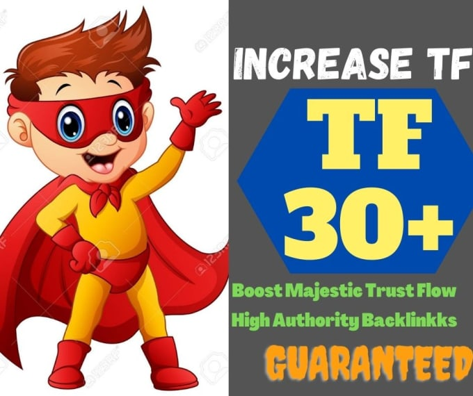 i'll increase your websites majestic trust flow 30 plus guaranteed