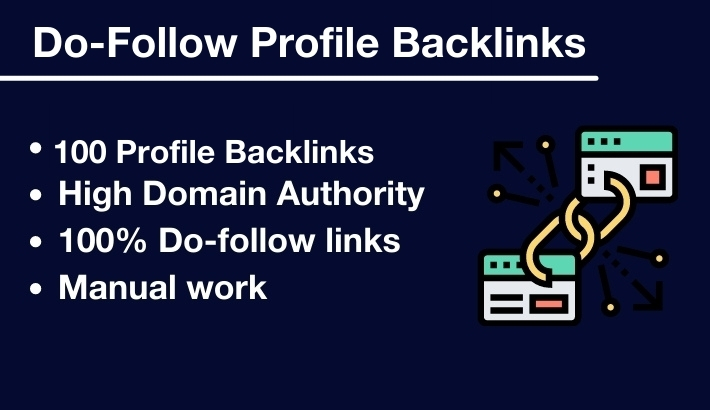 I will submit Manual 100 Do-follow Profile Backlinks
