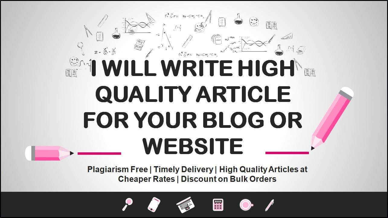 High Quality Articles for your Blog or Website 500+ Words at Cheap Rates