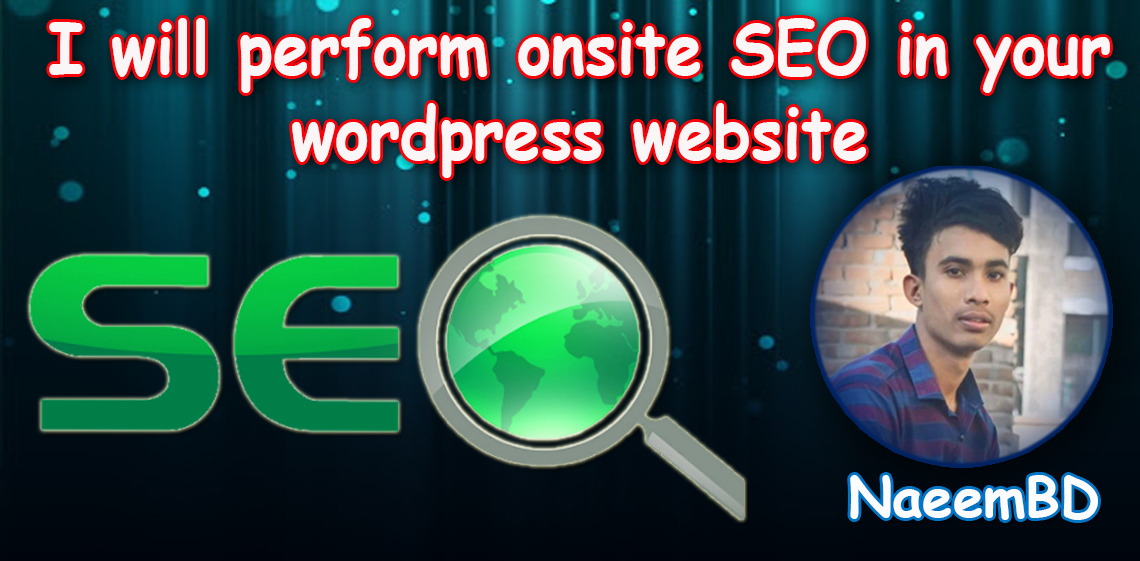 I will perform onsite SEO in your wordpress website over 90 percent