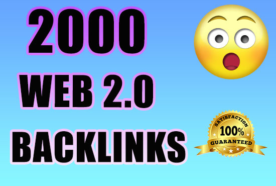 I will build 2000 WEB 2.0 backlinks