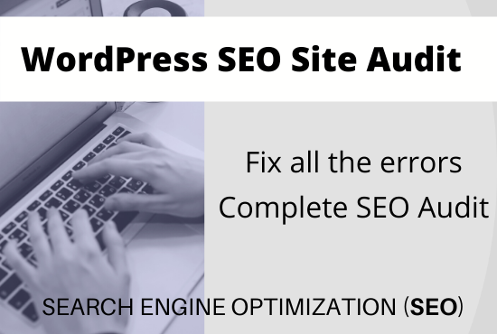 SEO Website Audit of your site