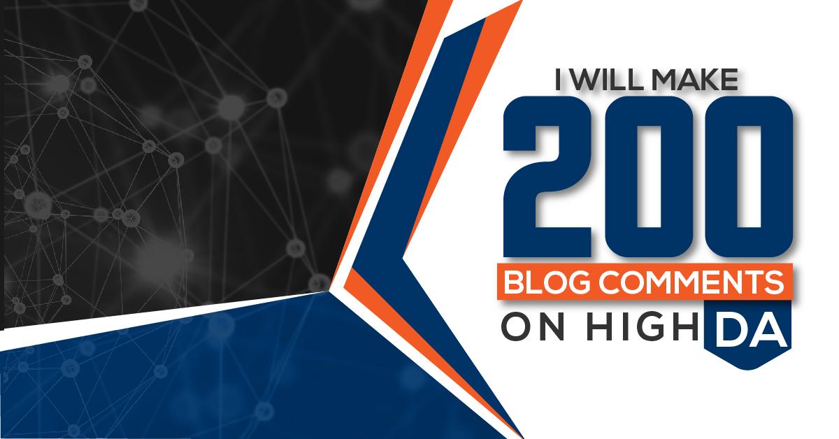 i will make 200 blog comment on high da pa backlinks