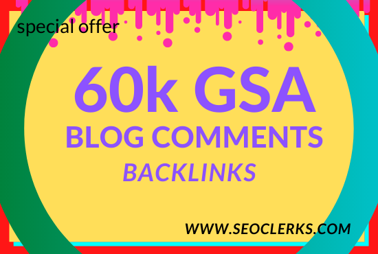 I'll create 60k GSA Blog Comments high quality Backlinks for Google Ranking