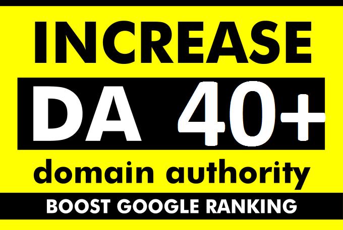 increase moz domain authority increase moz da 40+ plus
