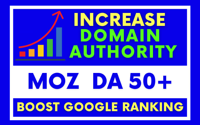 increase moz domain authority increase moz da 50+ plus