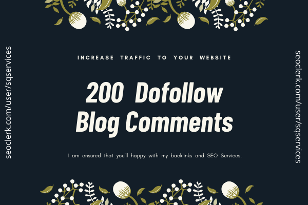 Do 200 High Quality Dofollow Blog Comment Backlinks