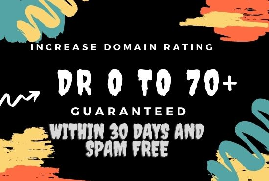 I will increase your websites DR Domain Rating 70+