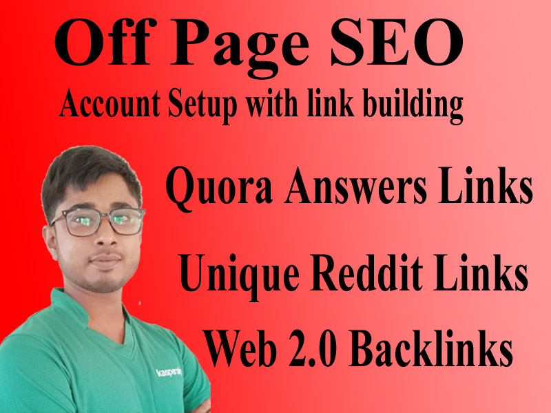 I will Do Off Page SEO Quora, Reddit and Web 2.0 backlink building to rank fast in google