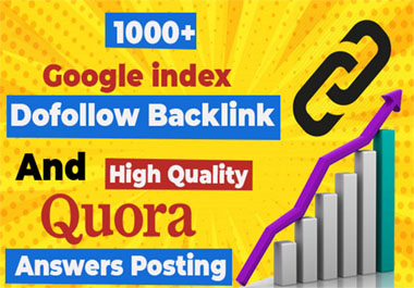1000 Dofollow SEO backlinks and 10 Quora answers posting for indexing google