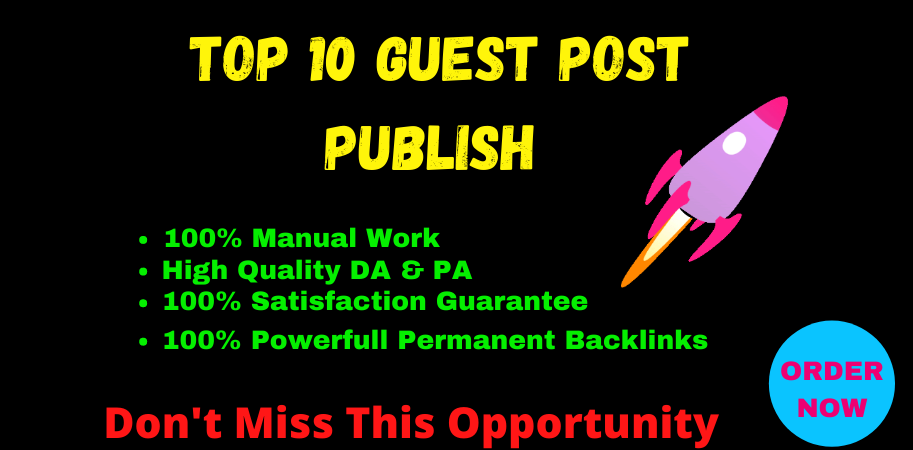 Publish 10 Guest Post On High Quality TF CF DA PA Sites