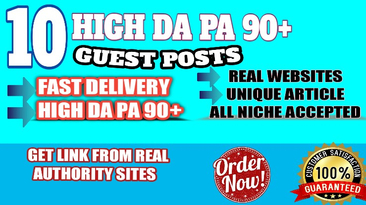 Get 10 DA 90+ PA 90+ Real And Permanent High quality Guest Post