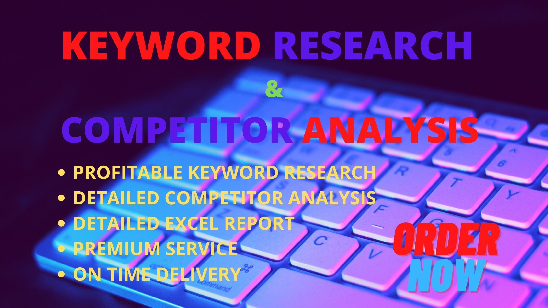 I will do in depth keyword research and competitor analysis
