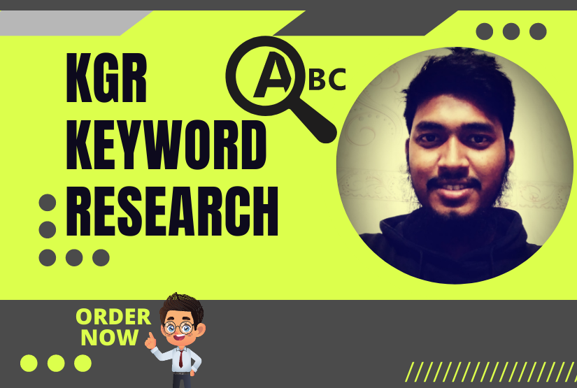 I will do best keyword research with KGR method and depth analysis.