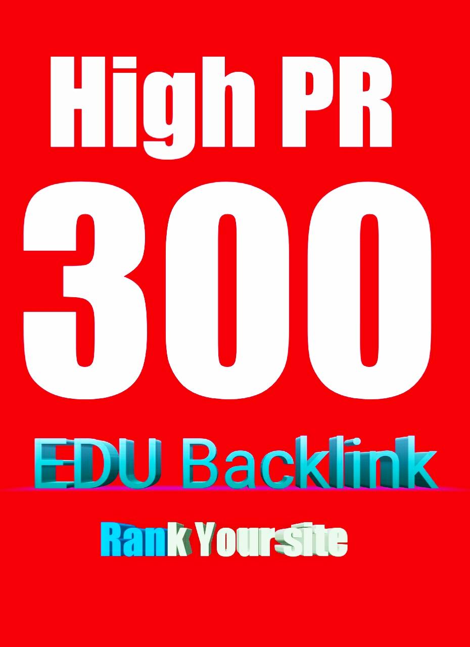 we will do high DA 300 HQ EDU Backlink for your site