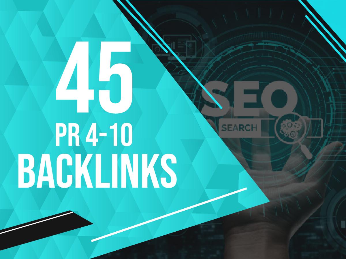 Build 45 PR 4-10 Backlinks on DA 100 websites