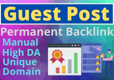 3 Guest Post unique article high Authority website Permanent Backlinks