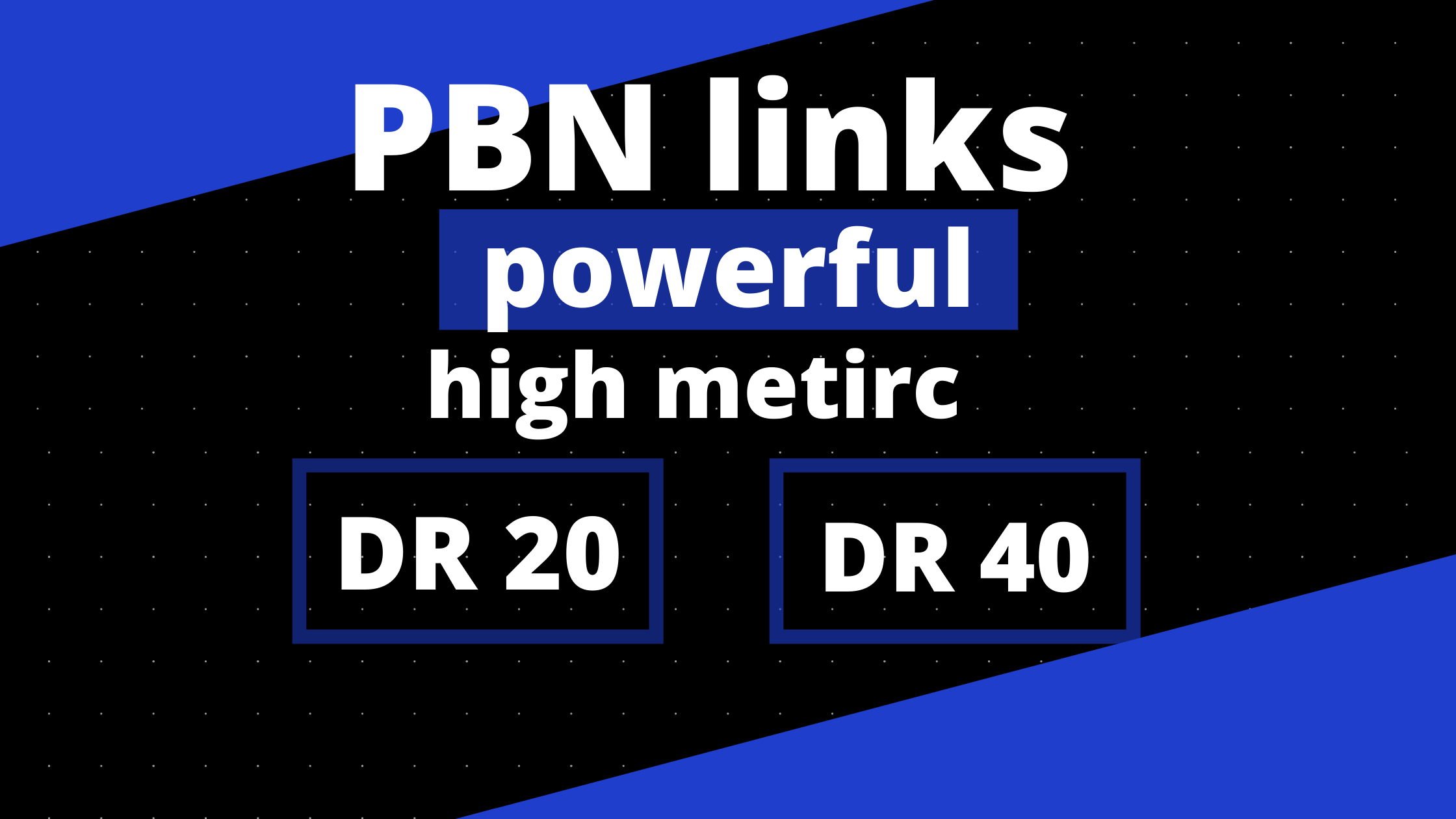 5 PBN links DR20 and DR40 homepage links