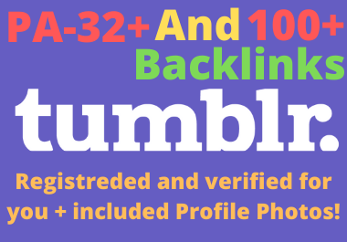 Get 10 Expired tumblr PA-32 With 100+ Backlinks Registrated