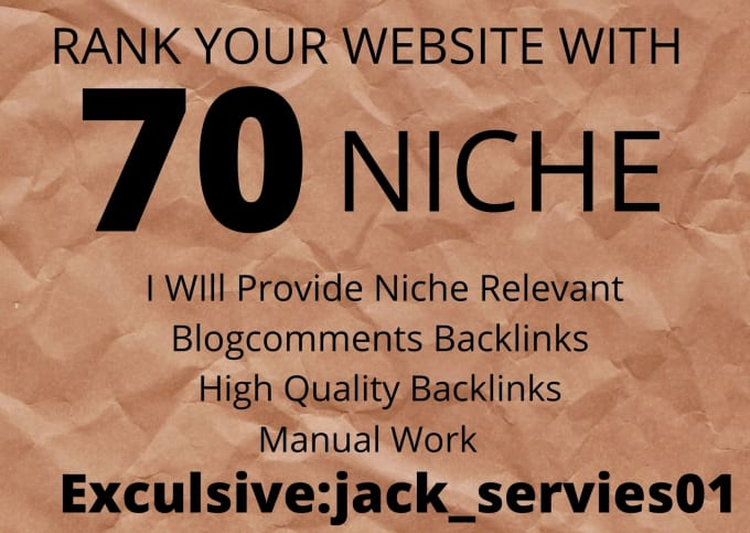 I will do 70 niche relevant blog comment backlinks off page seo