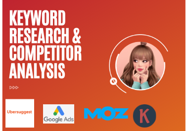 I will complete excellent SEO keyword research and competitor analysis