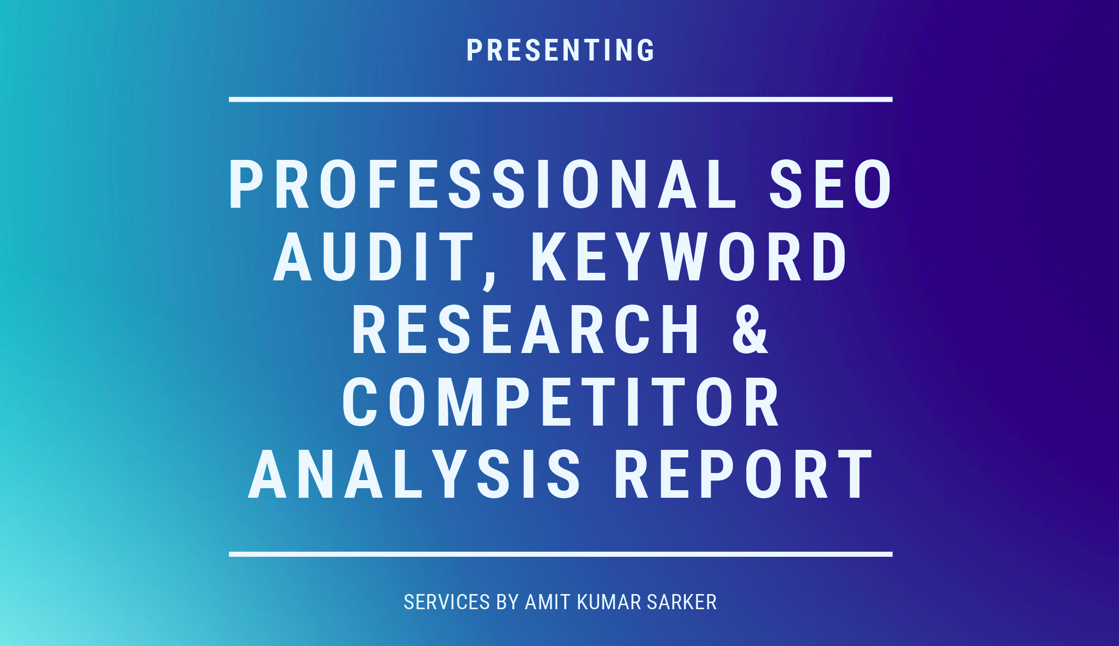 Professional SEO Audit,  Keyword Research & Competitor Analysis Report