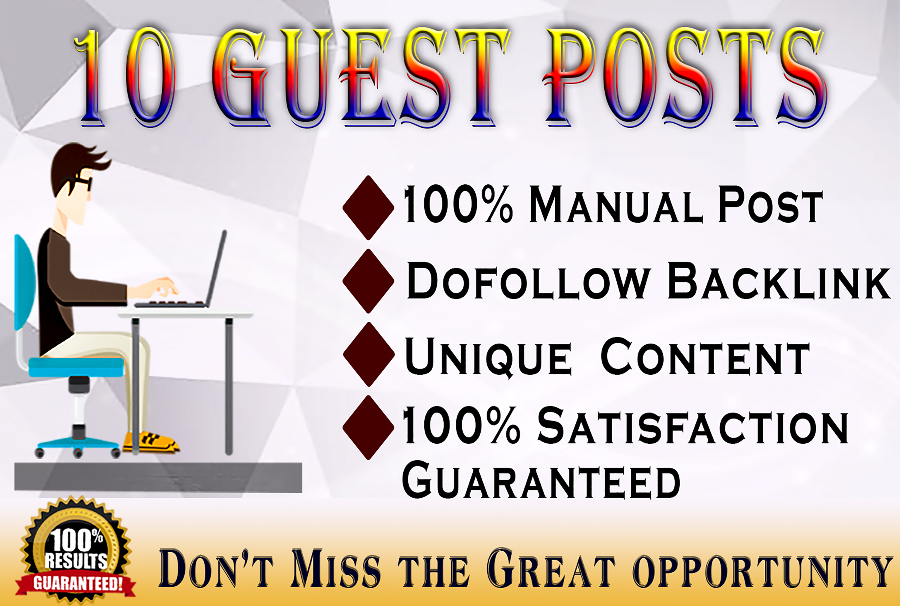 I will do 10 guest posting on DR 90 to 60 High Domain Authority Sites