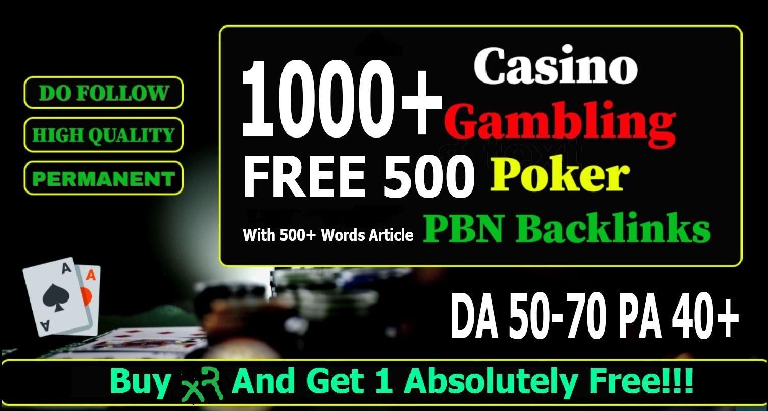 Buy 2 Get 1 Free Casino Gambling Poker Sites Google homepage Package 1500+ PBN Backlinks