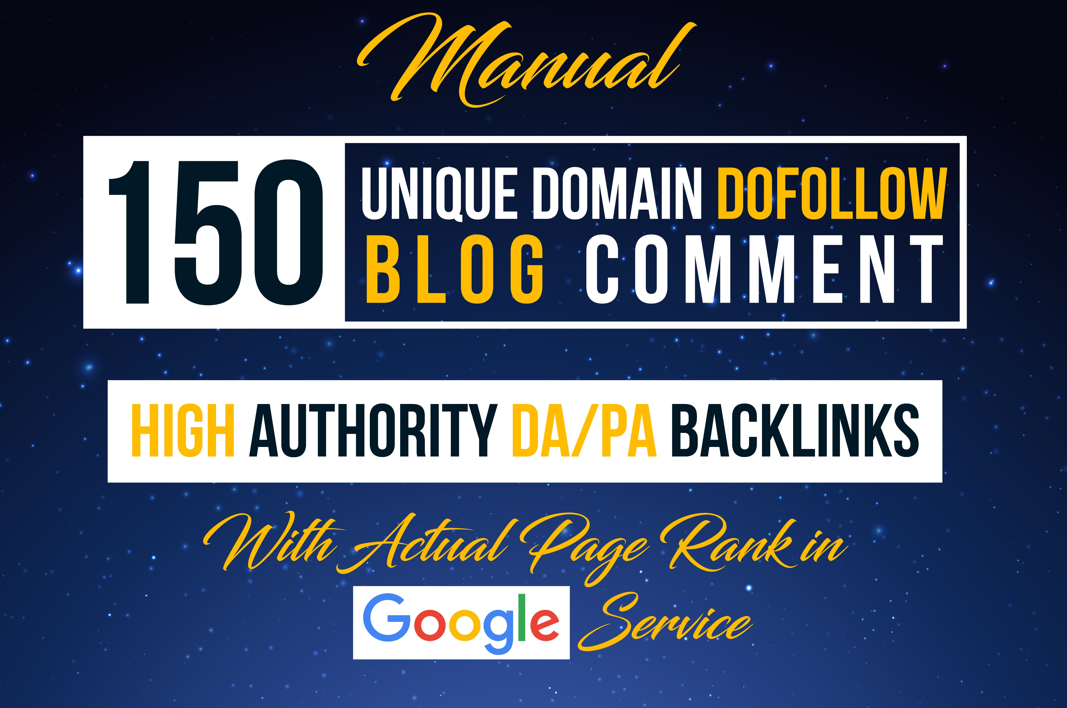 I will do 150 HQ Dofollow Blog Commenting backlinks