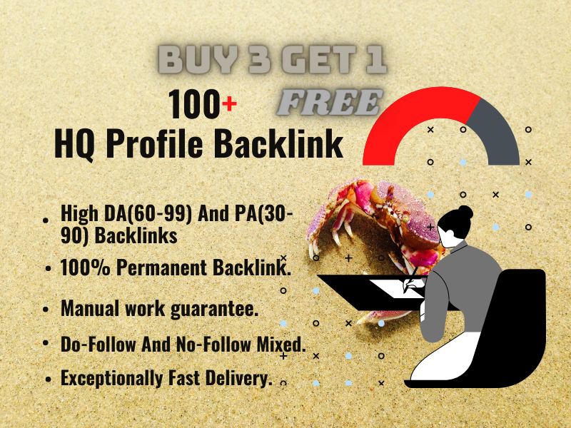 Permanent 100+ High Authority SEO Profile Backlinks. Buy 3 And GET 1 FREE