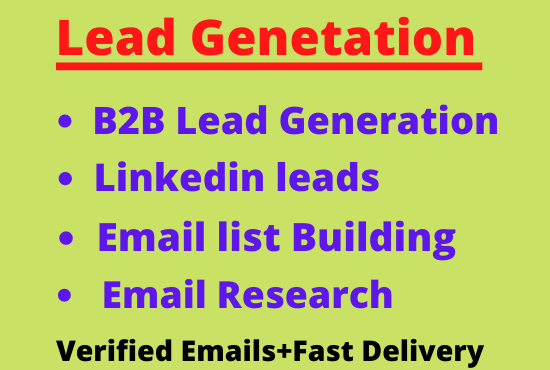 I will do B2B linkedin lead generation and email list building for you.