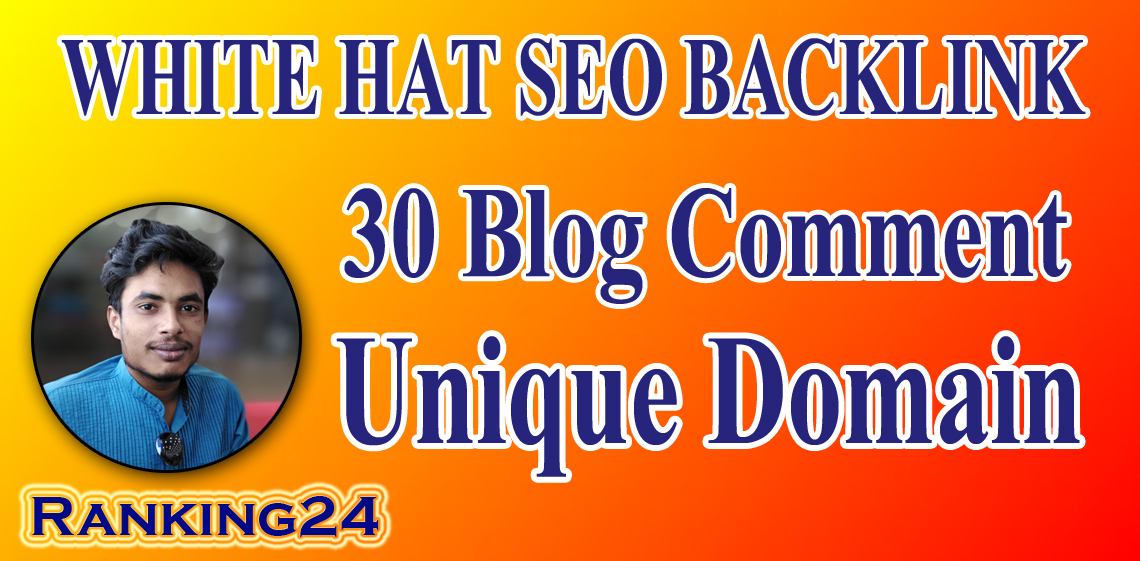 I will do best 30 High Quality Do follow Blog Comments High Authority Backlinks