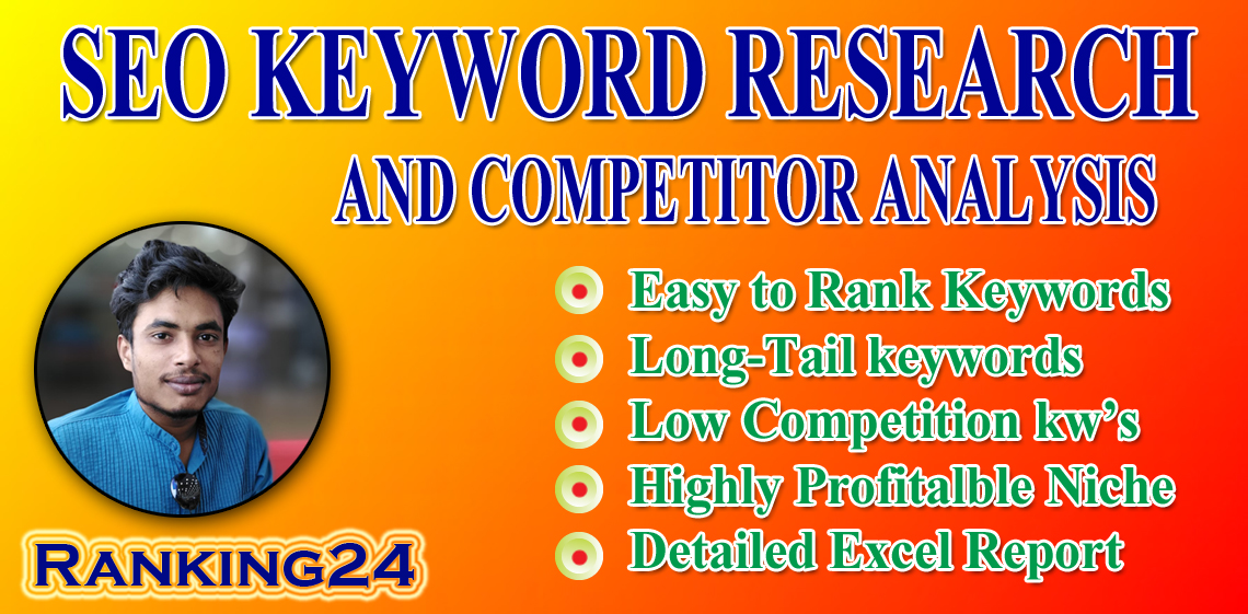 I will do best advanced SEO keyword research and competitor analysis