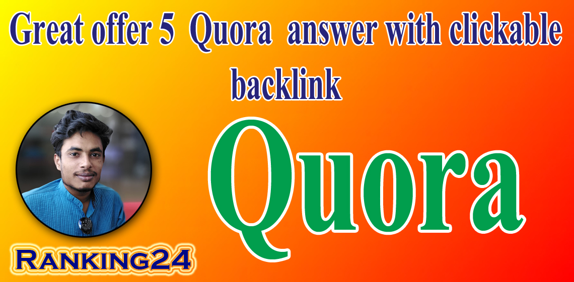Promote Website With 5 HQ Quora Answer By Different Account