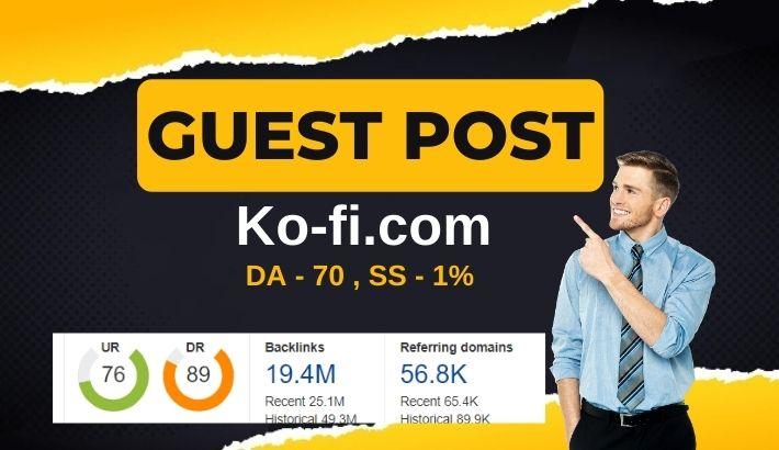 Write and publish Dofollow Guest Post on Ko-fi. com - DA70