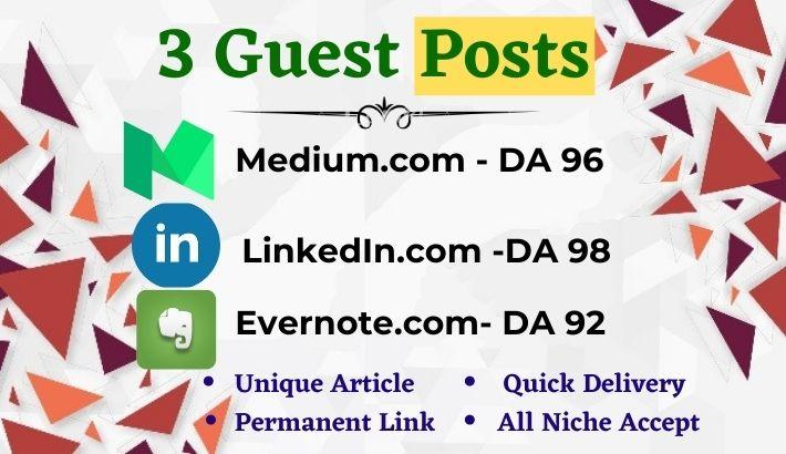 Write and publish 3x High Quality Guest Post Medium, LinkedIn& Evernote. com-DA92+