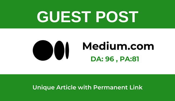 Write and publish A High Quality Guest Post on Medium. com -DA 96 PA 81