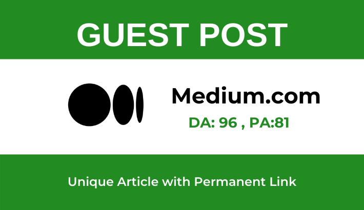 Write and publish high domain authority Guest Post on Medium. com -DA 96