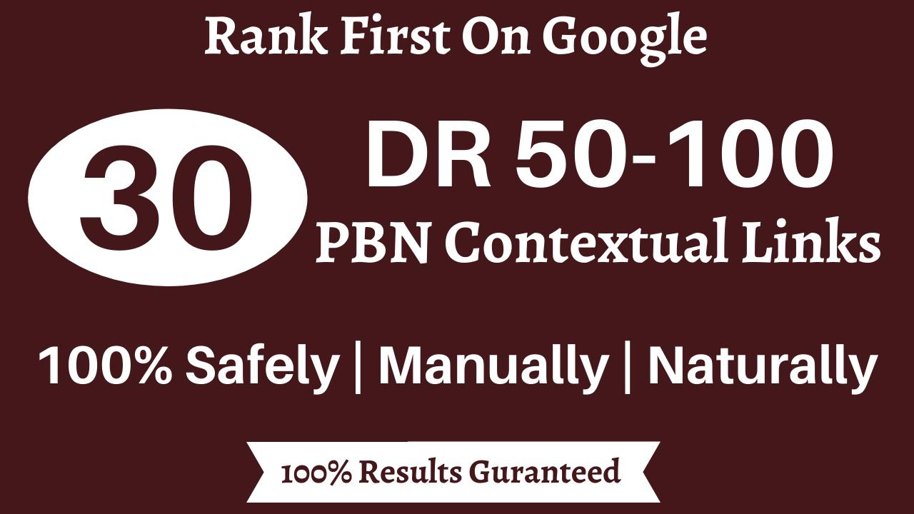 Do 30 High DA PBN Contextual Links to Rank First on Google