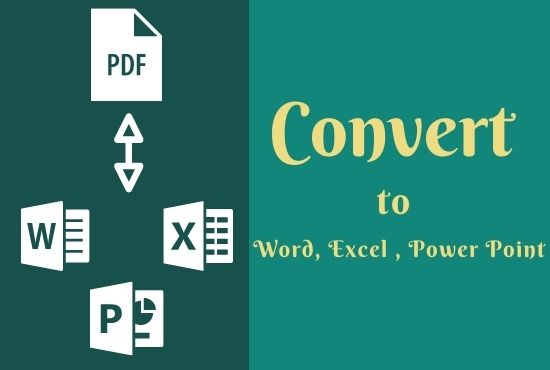 I will Convert PDF to Word,  Excel,  Power point and Vice-versa