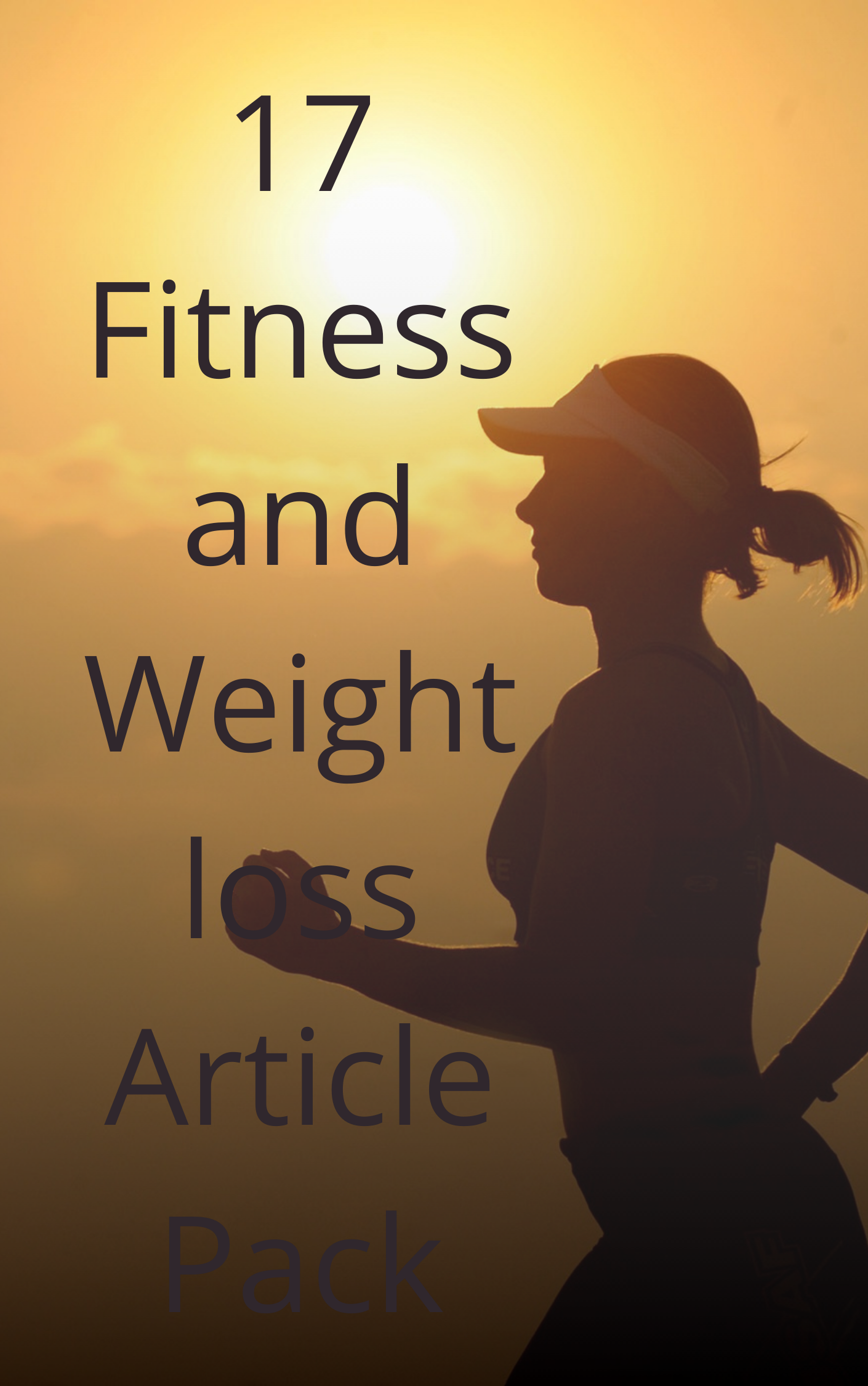 17 Fitness and Weight Loss Articles Pack