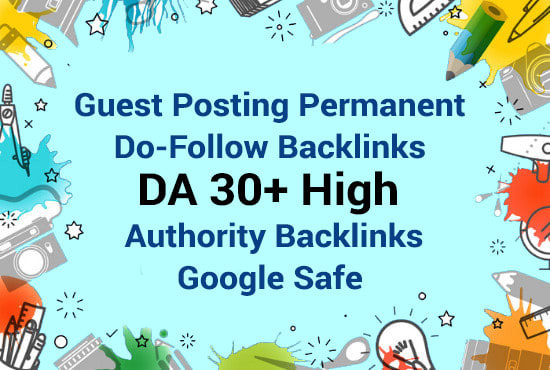 Publish High Quality Guest Post on DA 30+ Website with Dofolow backlinks