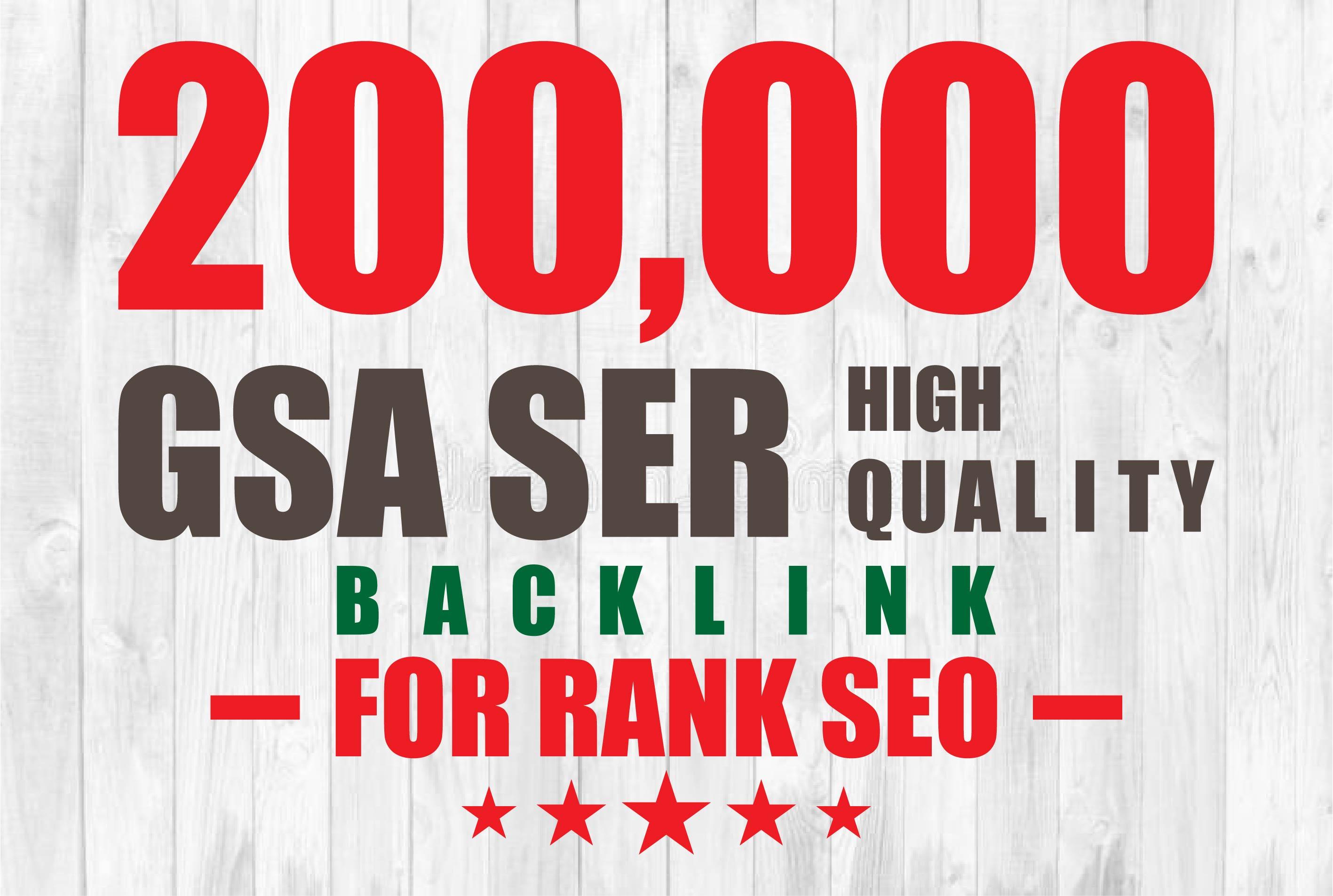 200,000 Gsa,  Ser,  Backlinks For Ranking Website,  Youtube,  Facebook page.