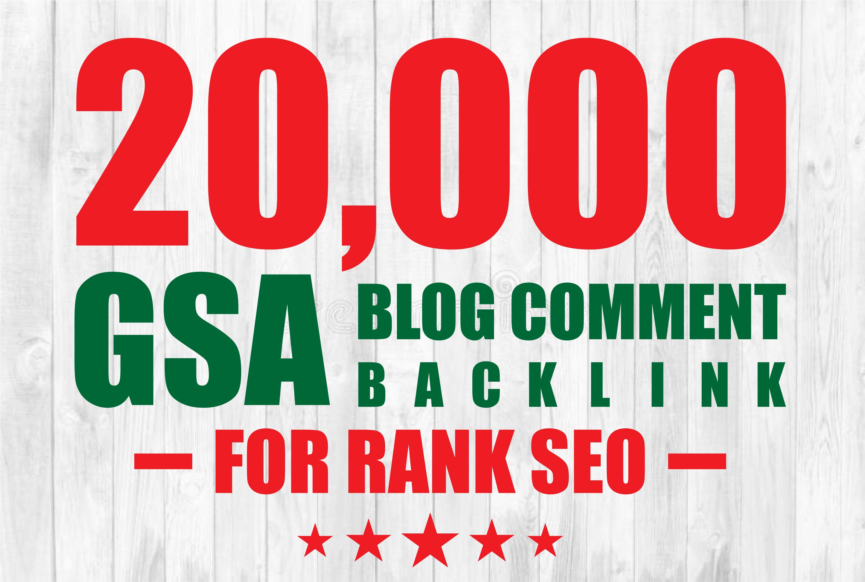I will create 20k gsa blog comment backlinks for google rank