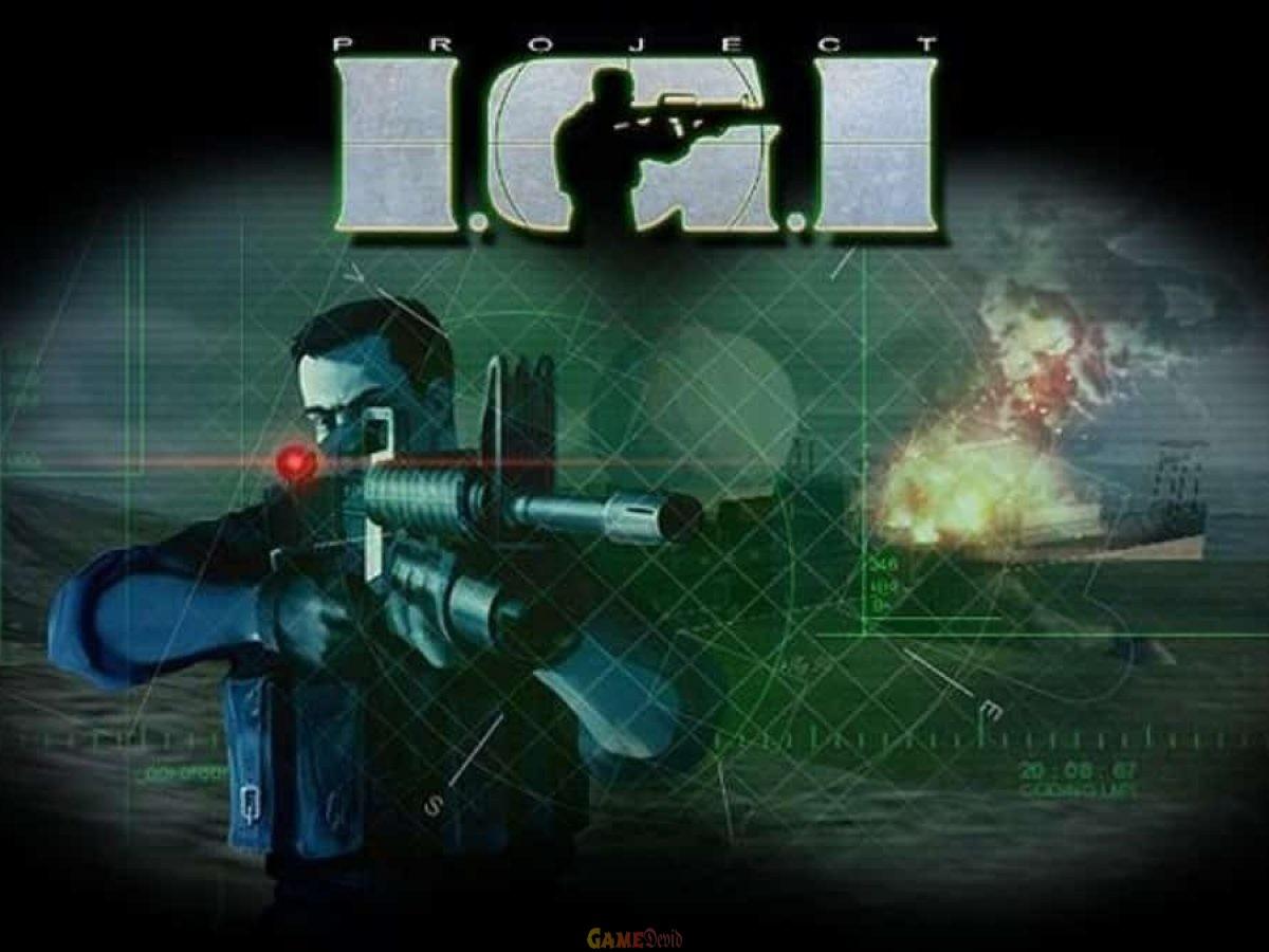 Project IGI game unlimited health & guns