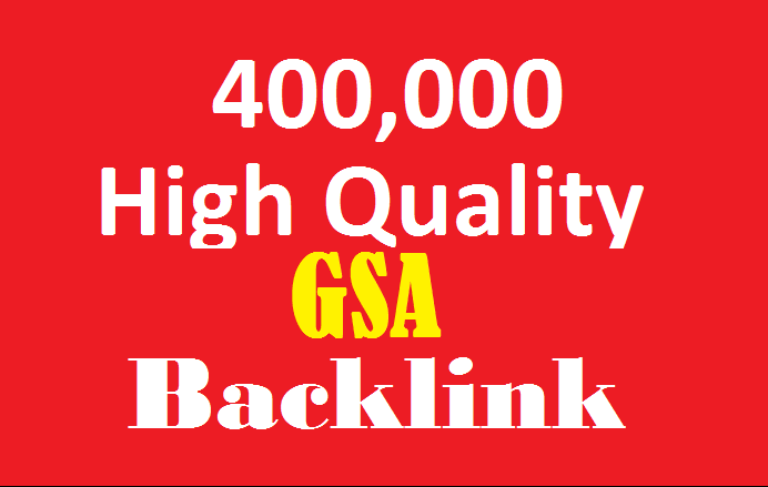 400,000 high quality GSA ser Backlinks to help rank on first page of Google