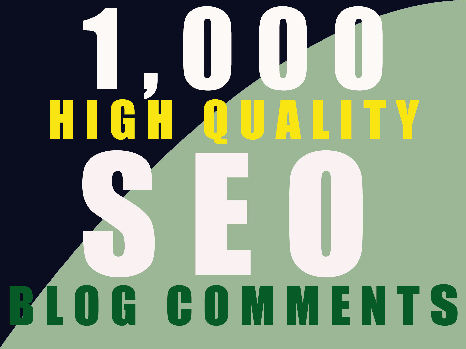 1000 High Quality blog comments for SEO